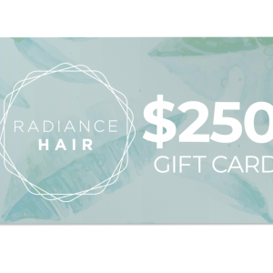 Radiance Hair $250 Gift Card